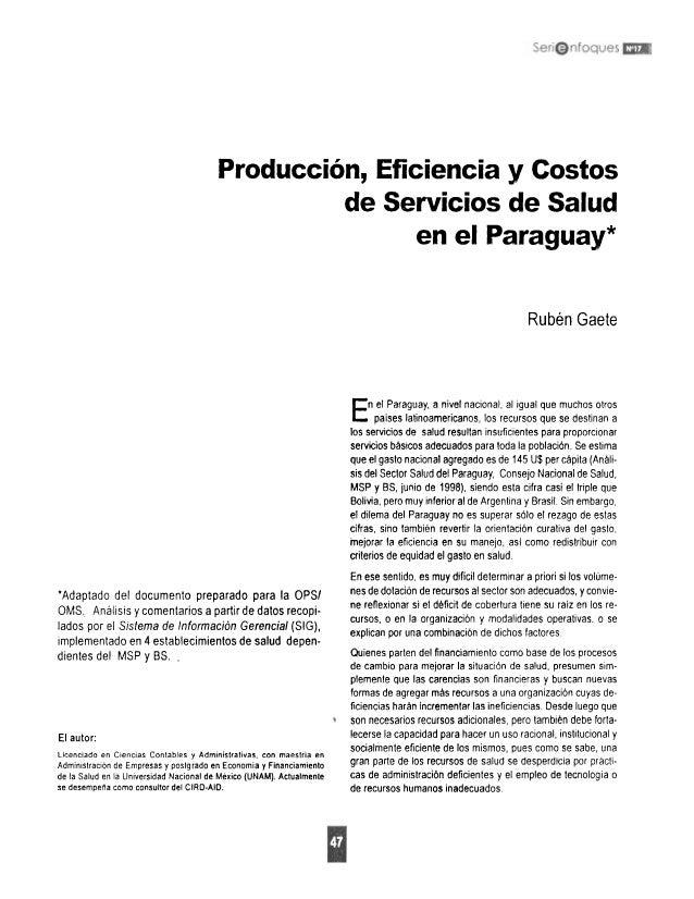 Produccion, Eficiencia y Costo en Salud en el Paraguay