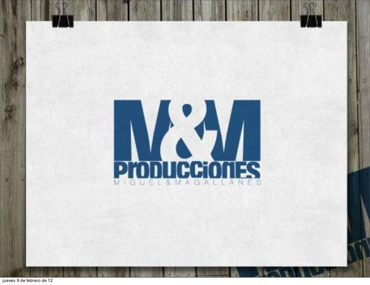 Producciones Miguel & Magallanes
