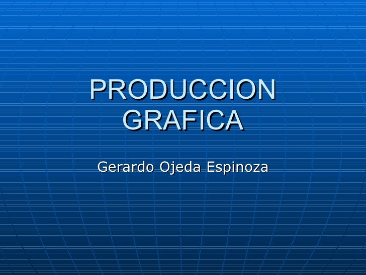 Produccion  grafica