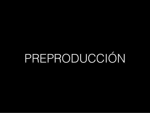 PREPRODUCCIÓN