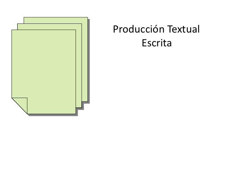 Producción Textual     Escrita