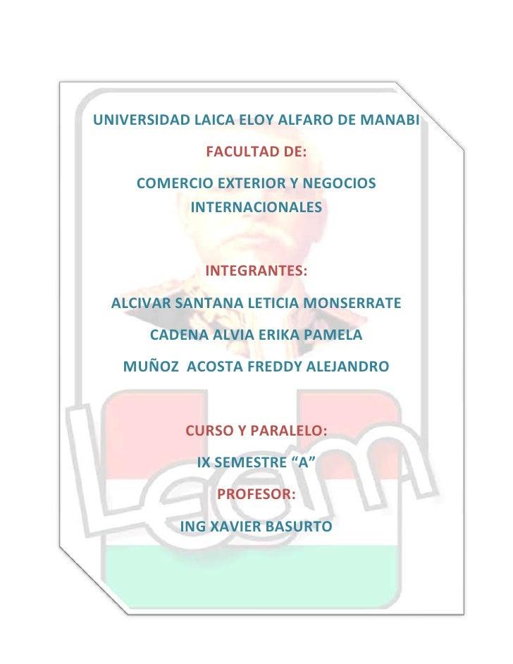 -11811020955<br />UNIVERSIDAD LAICA ELOY ALFARO DE MANABI<br />FACULTAD DE:<br />COMERCIO EXTERIOR Y NEGOCIOS INTERNACIONA...