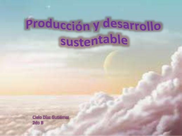 Cielo Díaz Gutiérrez 2do B