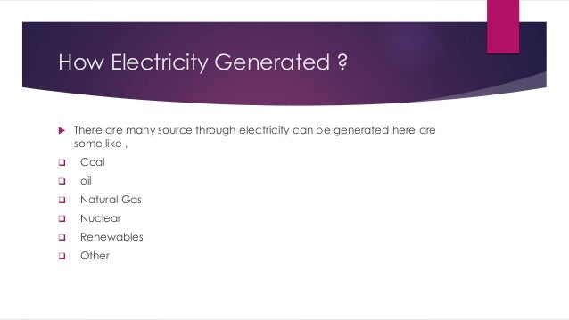 How is Oil Used to Generate Electricity How Electricity Generated