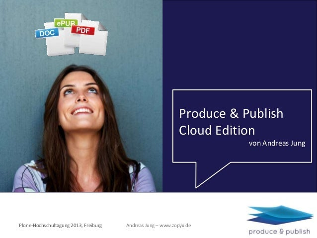 Produce & Publish Cloud Edition