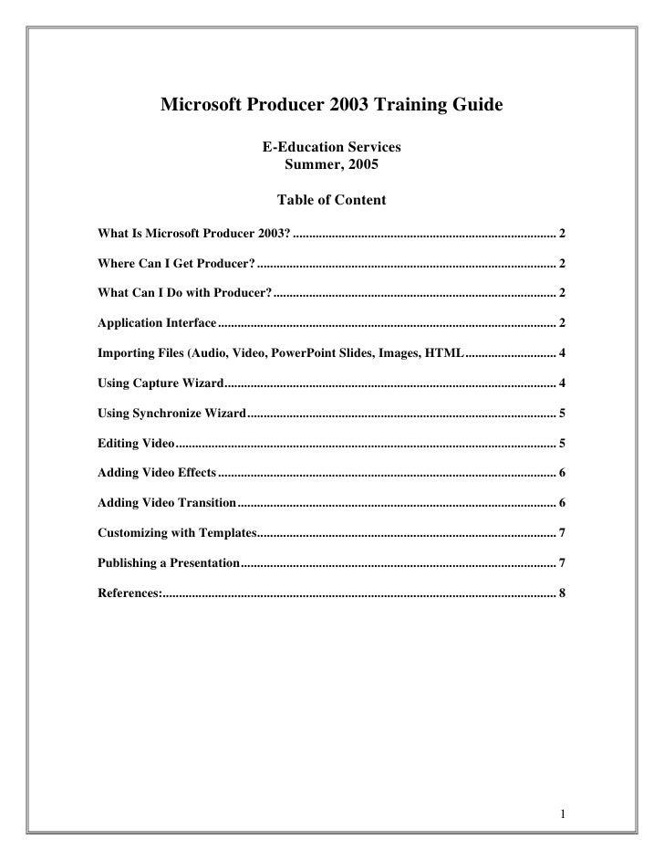 Microsoft Producer 2003 Training Guide                                                 E-Education Services               ...