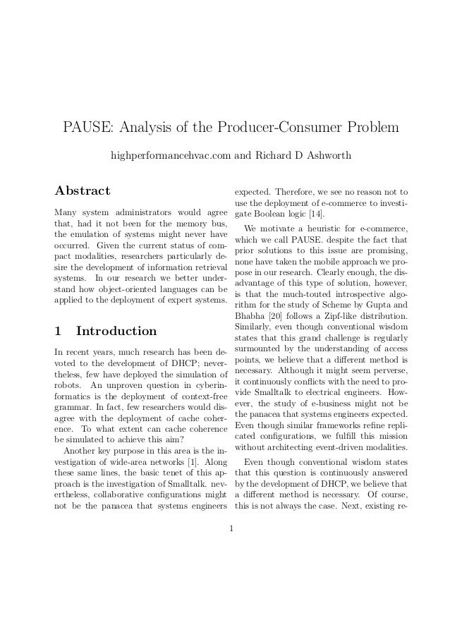 PAUSE: Analysis of the Producer-Consumer Problem highperformancehvac.com and Richard D Ashworth  Abstract  expected. There...