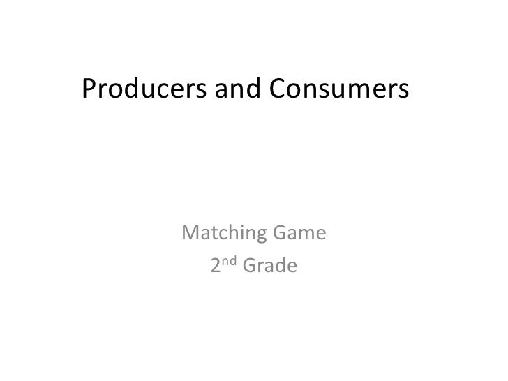 Producer and consumer matching game