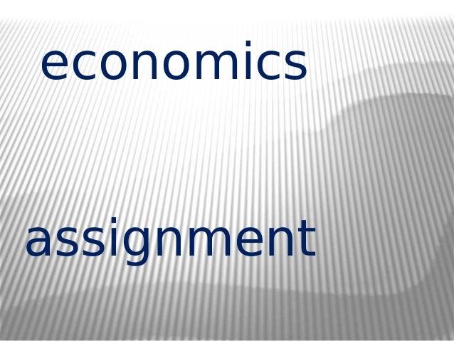 Do my economics assignment