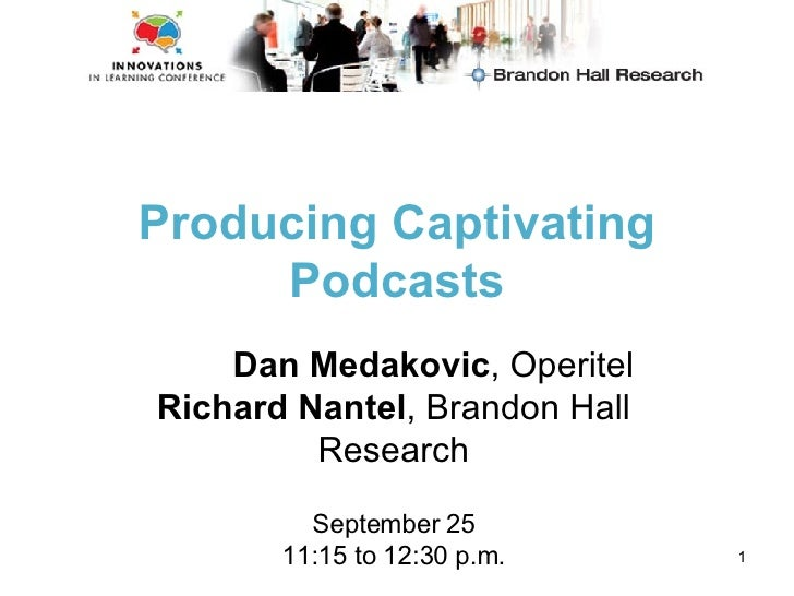 Producing Captivating Podcasts