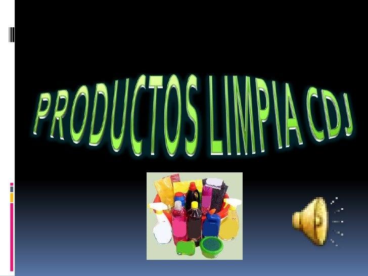 PRODUCTOS LIMPIA CDJ<br />