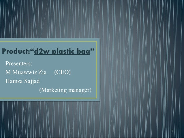 Short Introduction to d2w plastic bags