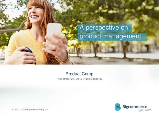 A perspective on product management - Product Camp Sydney Keynote
