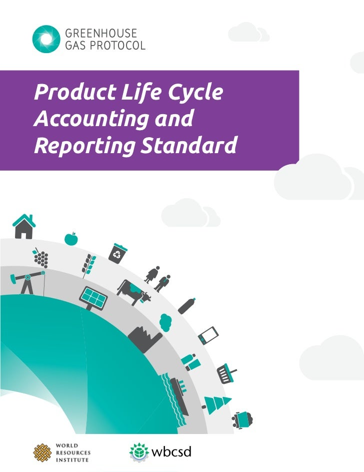 Product Life Cycle Accounting and Reporting Standard
