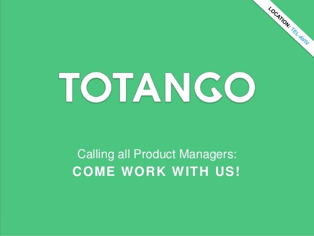 Calling all Product Managers:COME WORK WITH US!