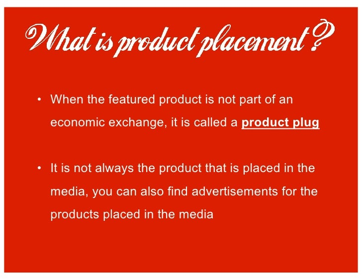 How likely are you to purchase something because of product placement?