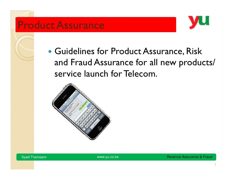 Product Assurance                 Guidelines for Product Assurance, Risk                and Fraud Assurance for all new pr...
