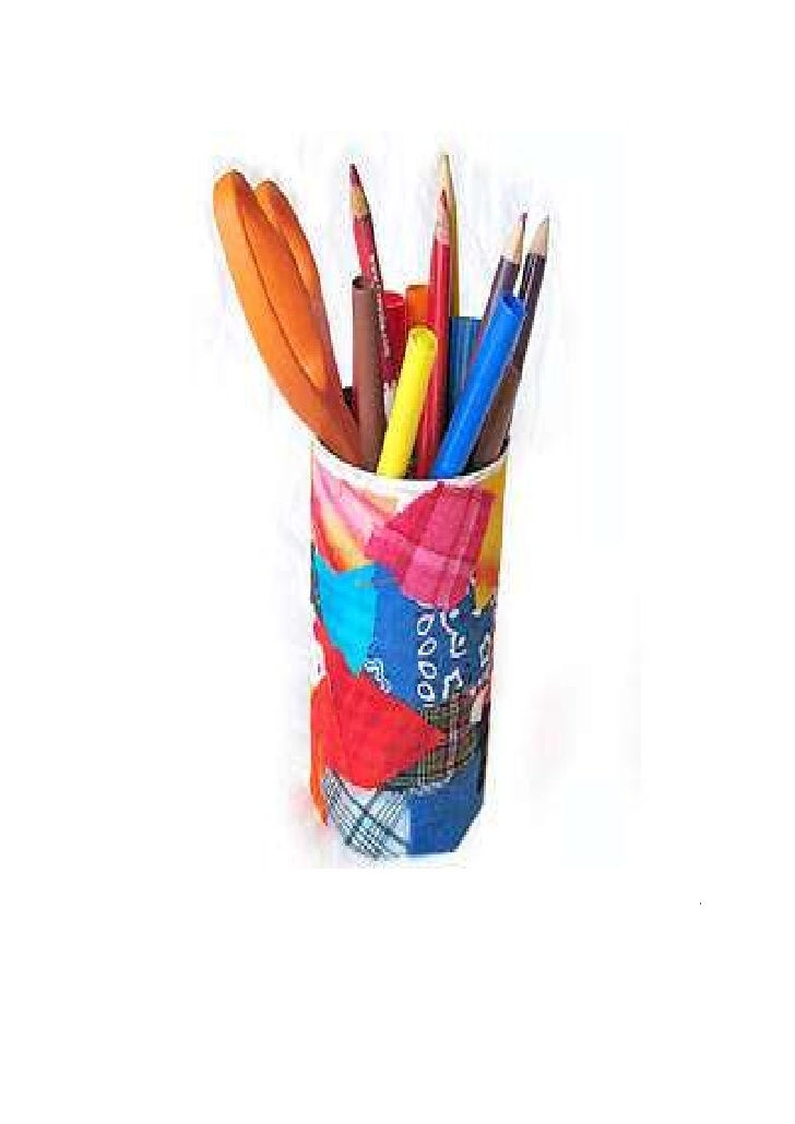 Ua dh Scrap Cloth Pencil HolderHoliday LinksDon't throw away those bits and pieces of cloth that are left over from allyou...