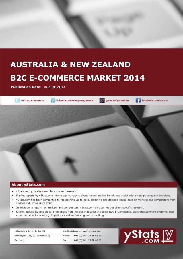 AUSTRALIA & NEW ZEALAND B2C E-COMMERCE MARKET 2014 August 2014