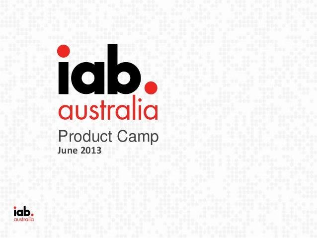Product Camp Presentation by Samantha Yorke - June 2013