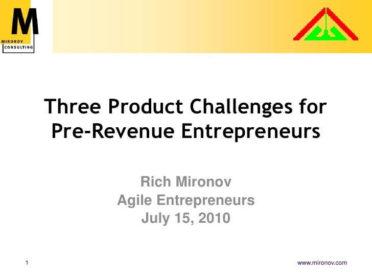 Three Product Challenges for Early-Stage Entrepreneurs