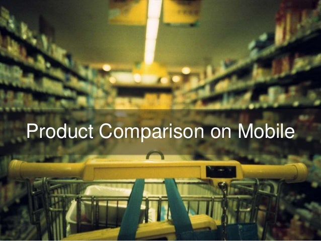 Product Comparison on Mobile