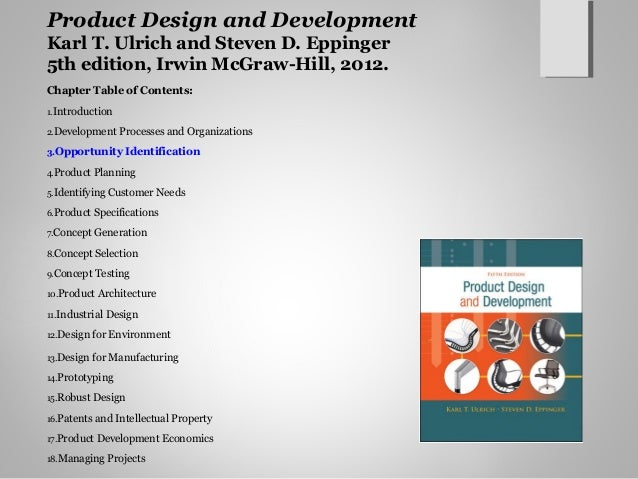 product design and development report for Platform-based design and development:  we report on two recent industry-focused  strategies and results of their internal product platform design and.