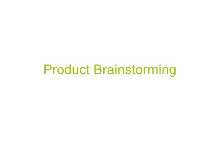 Product Brainstorming