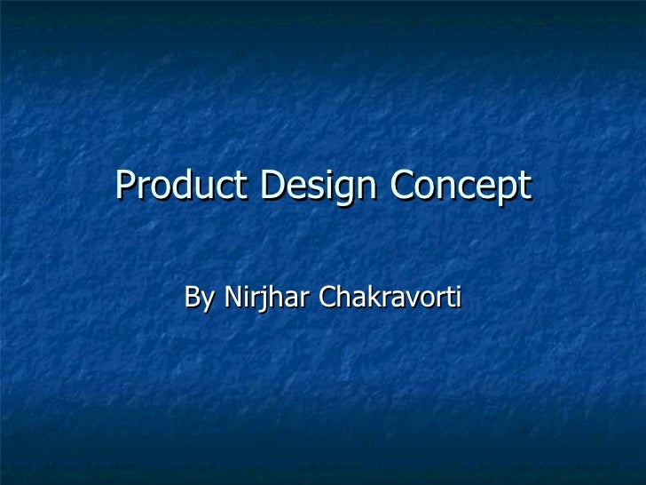 Product Design Concept By Nirjhar Chakravorti