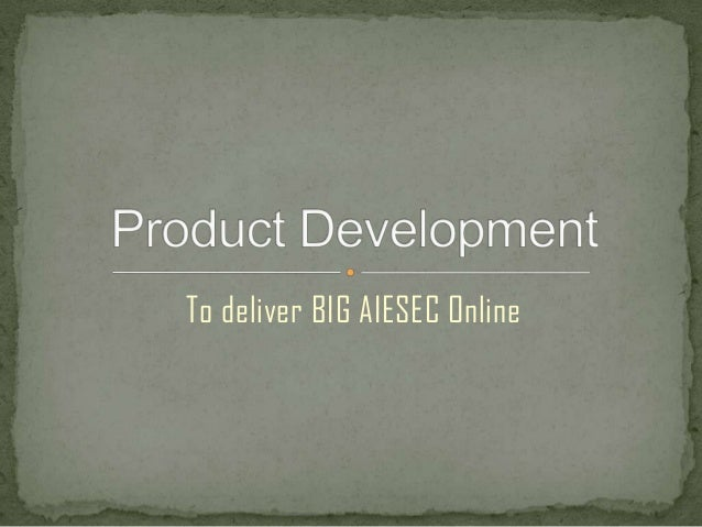 To deliver BIG AIESEC Online