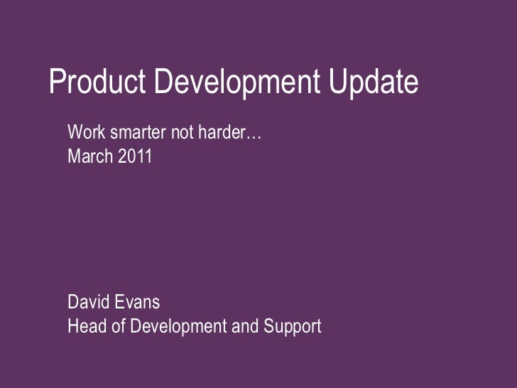 Product Development Update