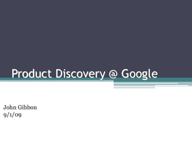 Product Discovery At Google