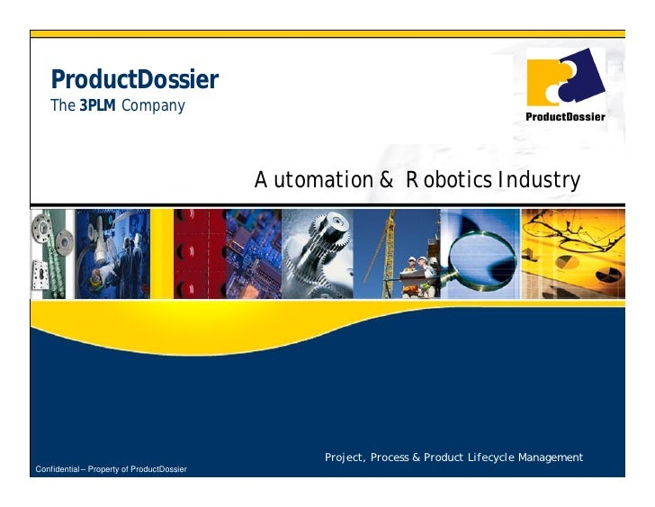 ProductDossier     The 3PLM Company                                                Automation & Robotics Industry         ...