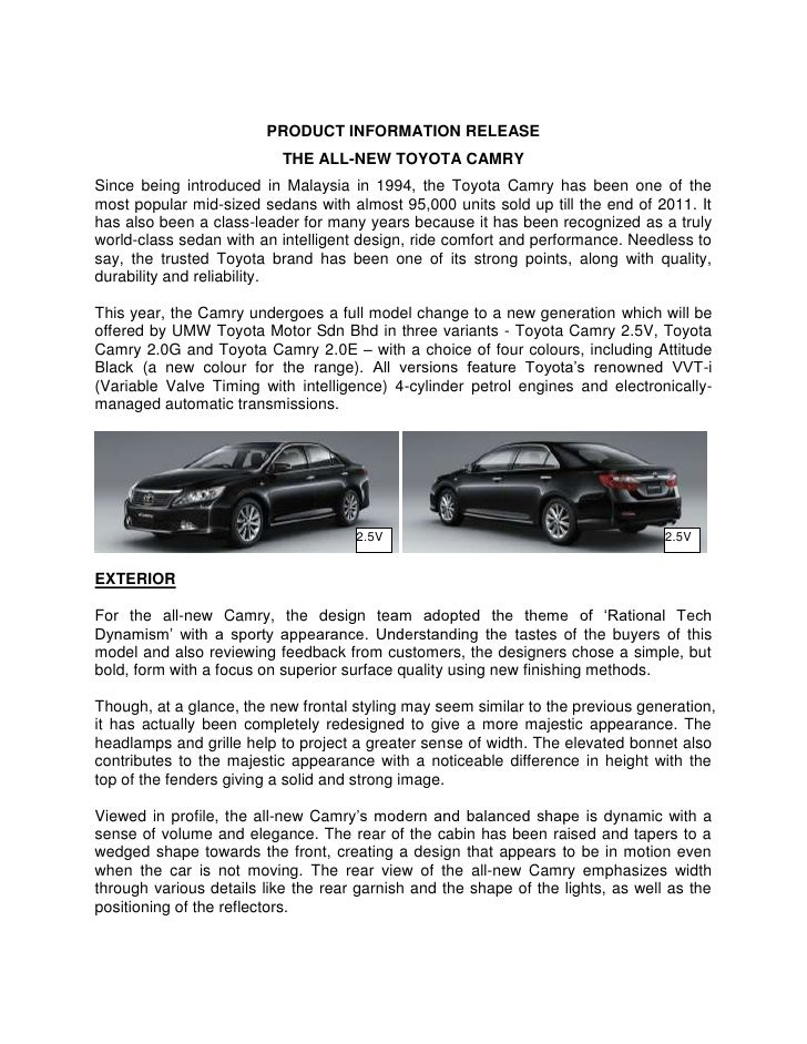 PRODUCT INFORMATION RELEASE                           THE ALL-NEW TOYOTA CAMRYSince being introduced in Malaysia in 1994, ...