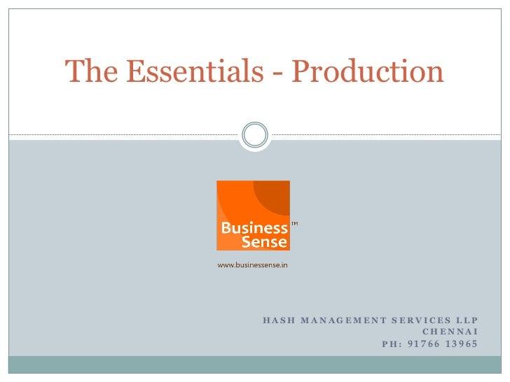The Essentials - Production              HASH MANAGEMENT SERVICES LLP                                  CHENNAI            ...