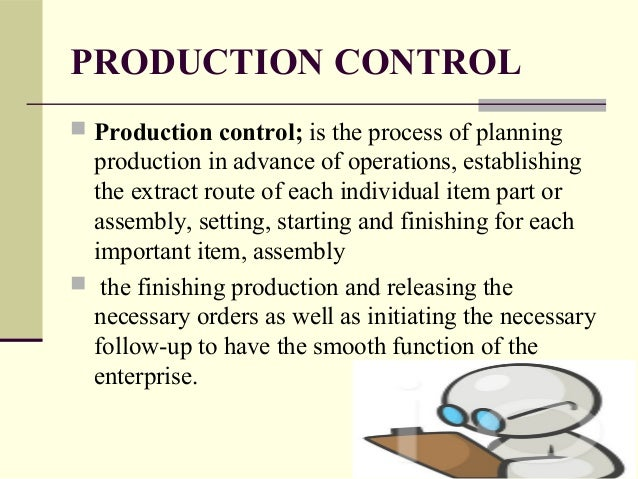 production planning and control Individuals must become more responsible and take control of their retirement   taking control: why individuals must be the driving force in financial planning.