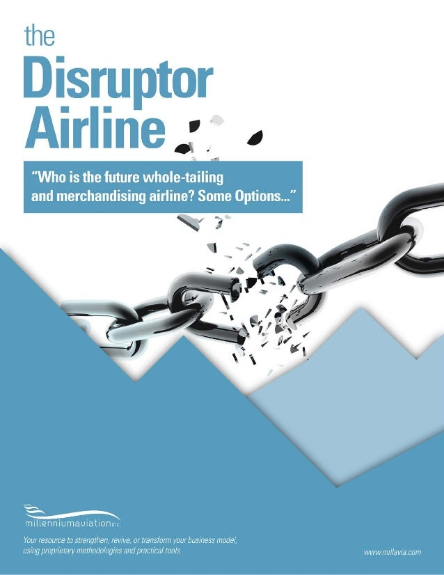 The Disruptor Airline - How online content aggregators may take traditional airlines by surprise