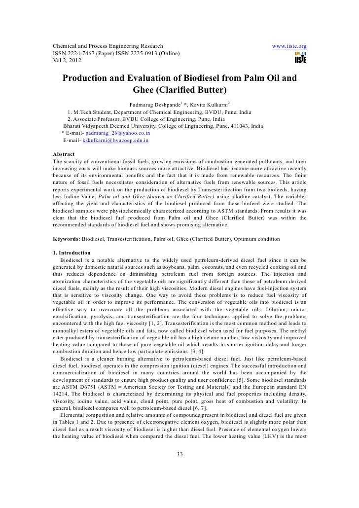 Production and evaluation of biodiesel from palm oil and ghee (clarified butter)