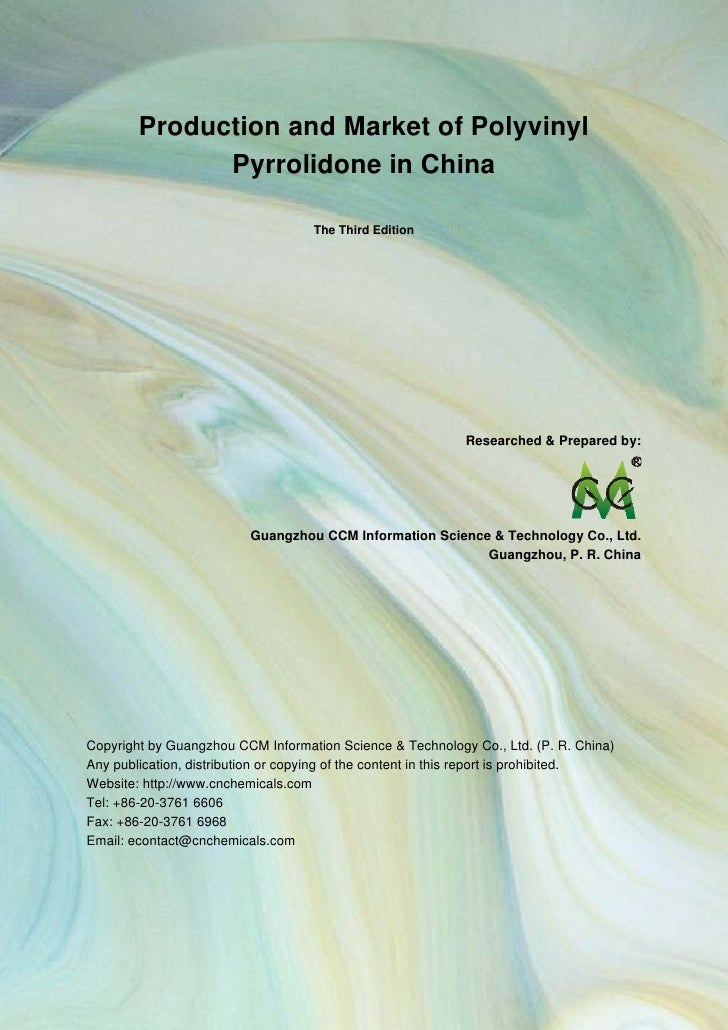 CCM Data & Primary Intelligence         Production and Market of Polyvinyl               Pyrrolidone in China             ...