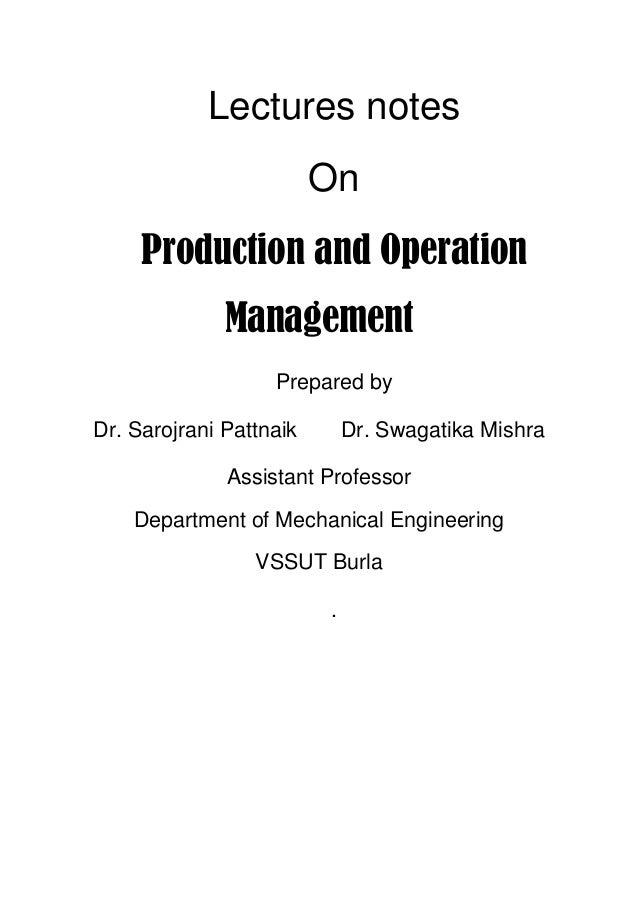operation production management exam This course examines the functional area of production and operations management as practised in the manufacturing industry the course includes to successfully complete this course, students must achieve a passing grade of 50% or higher on the overall course, and 50% or higher on the final mandatory exam.