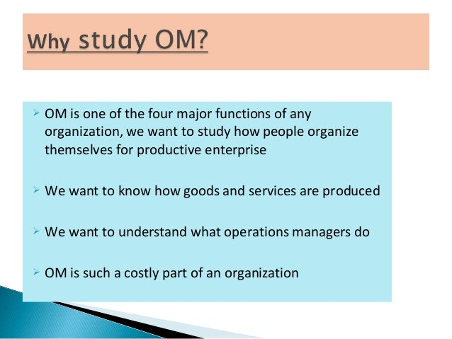 brief history of production and operations management The department of operations management (om) studies economy-related  problems  operations management (production management in manufacturing  and.