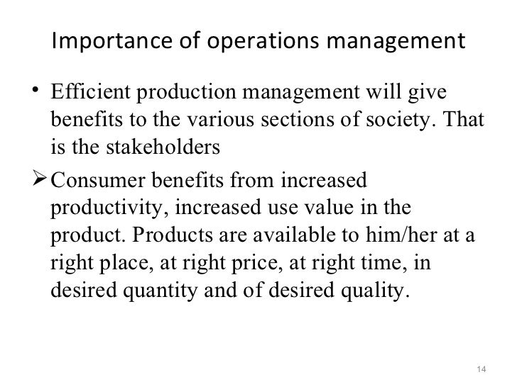 the importance of operation management essay Try to explain on how operation management have strategic impact on overall business strategic importance of operation management 1 by: ot chan dy, be & mscbr.