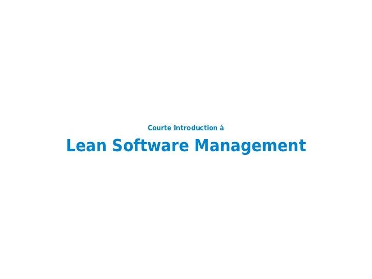 (courte introduction à) Lean Software Management