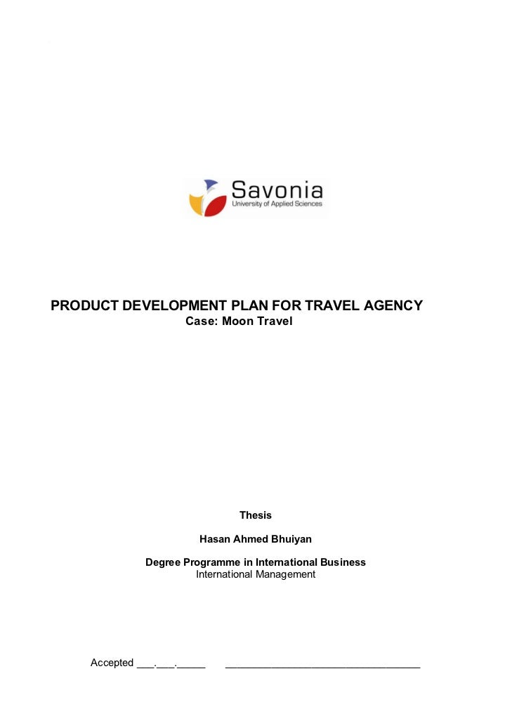 PRODUCT DEVELOPMENT PLAN FOR TRAVEL AGENCY                      Case: Moon Travel                               Thesis    ...