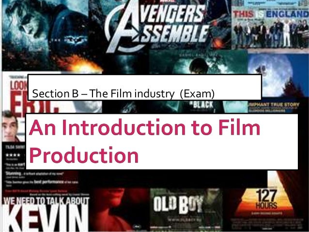 Production,distribution,exhibition   an intro final for media