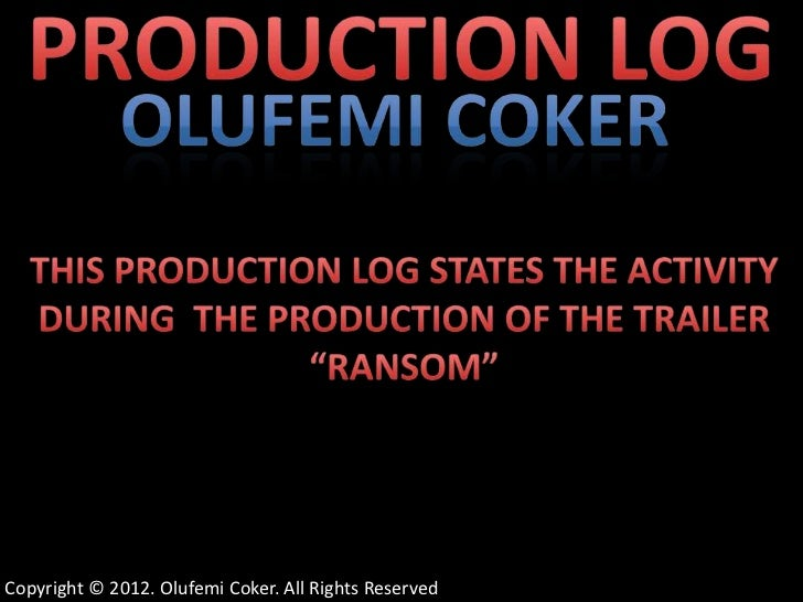 Production Log for trailer RANSOM A2 Media Studies