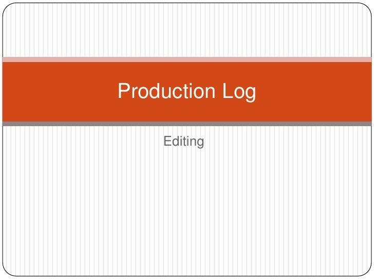 Production log