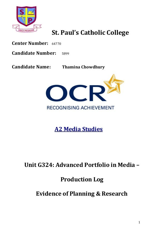 St. Paul's Catholic College Center Number:  64770  Candidate Number:  5899  Candidate Name:  Thamina Chowdhury  A2 Media S...