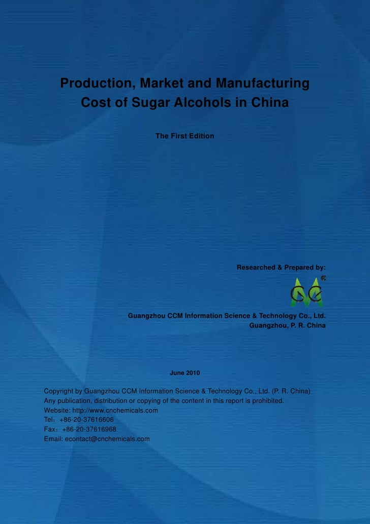 Production, market and manufacturing cost of sugar alcohols in china