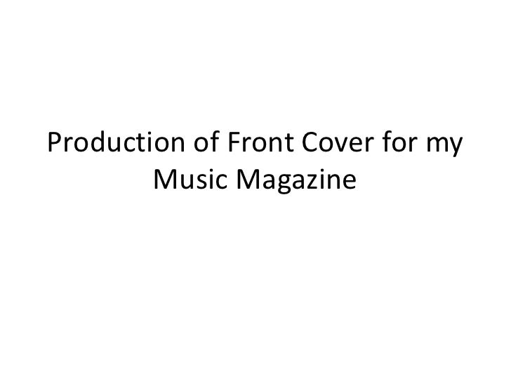 Production of Front Cover for my Music Magazine<br />